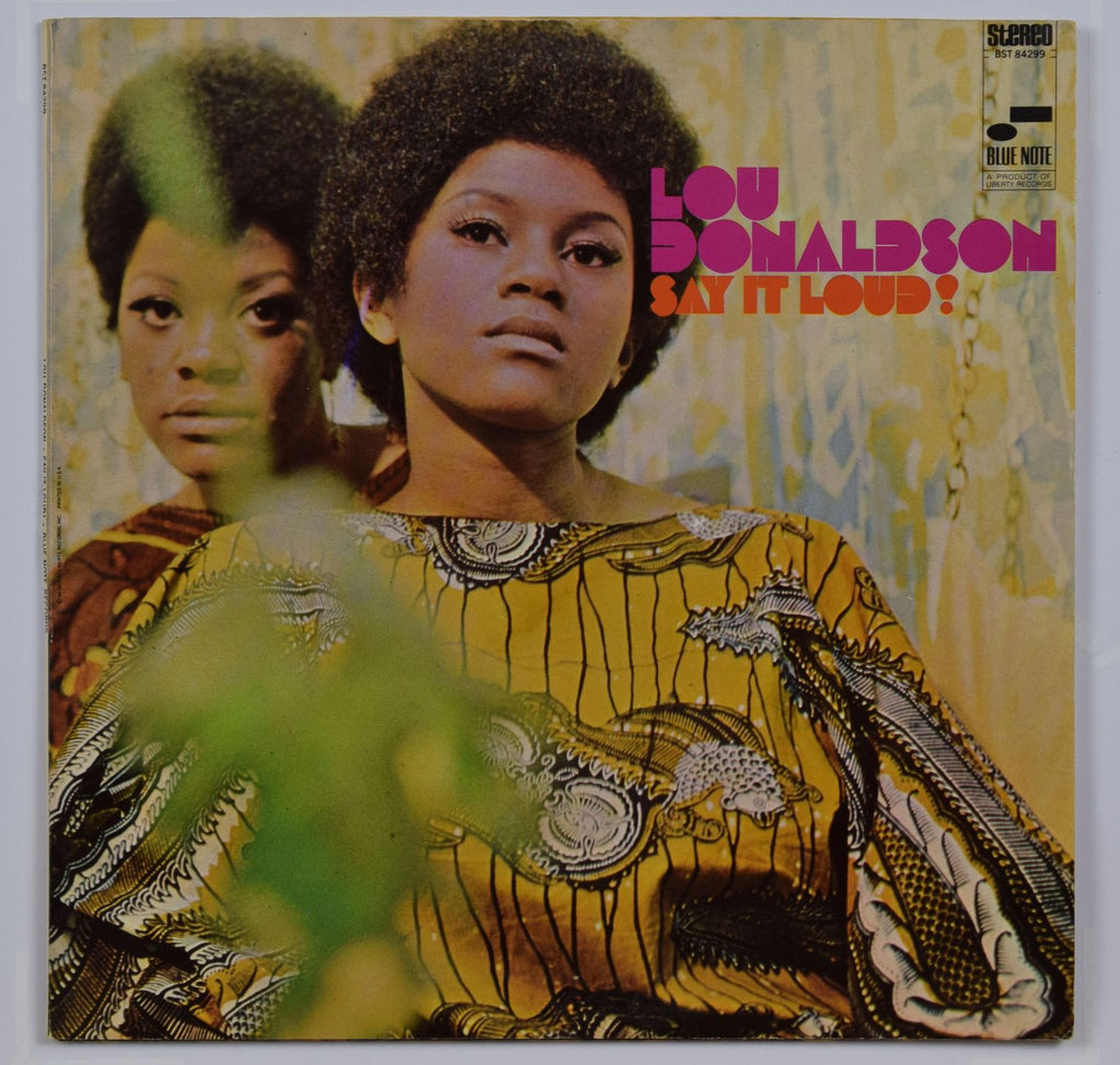 Lou Donaldson | Say It Loud