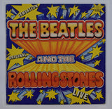 Beatles - Rolling Stones / The Beatles And The Rolling Stones