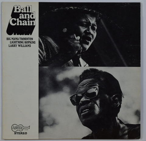 Big Mama Thornton - Lightnin' Hopkins - Larry Williams / Ball And Chain