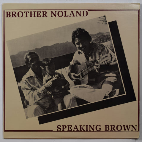Brother Noland / Speaking Brown