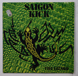 Saigon Kick / The Lizard