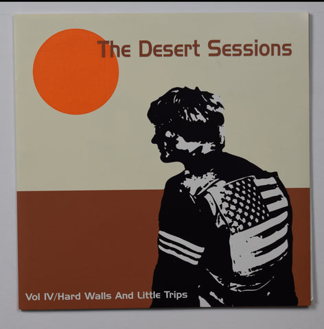 Desert Sessions / Volume 4 Hard Walls And Little Trips