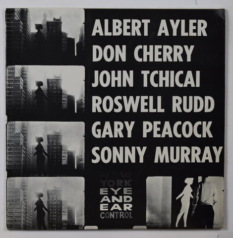 Albert Ayler - Don Cherry - John Tchicai etc. / New York Eye And Ear Control