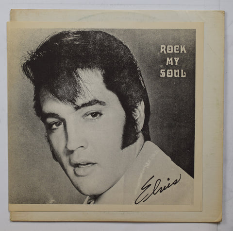 Elvis Presley / Rock My Soul