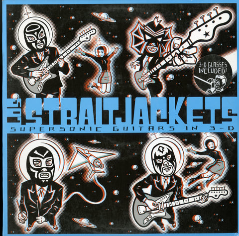 Los Straitjackets / Supersonic Guitars In 3-D