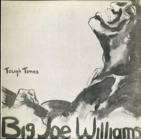 Big Joe Williams / Tough Times