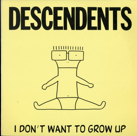 Descendents / I Don't Want To Grow Up