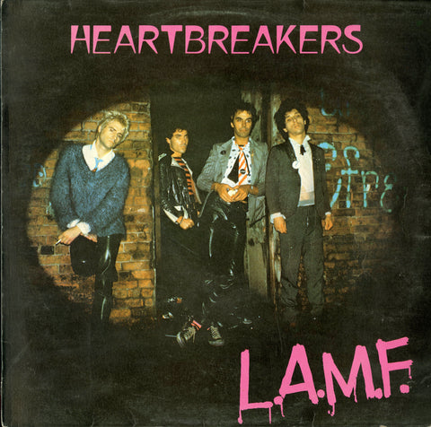 Johnny Thunders & The Heartbreakers / L.A.M.F.