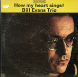 Bill Evans / How My Heart Sings!