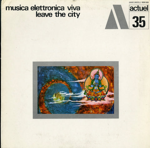 Musica Elettronica Viva / Leave The City