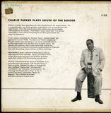 Charlie Parker / South Of The Border
