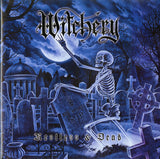 Witchery / Restless & Dead