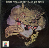 Black Cat Bones / Barbed Wire Sandwich