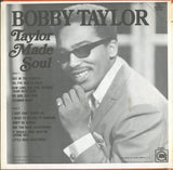 Bobby Taylor / Taylor Made Soul