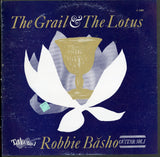 Robbie Basho / The Grail & The Lotus