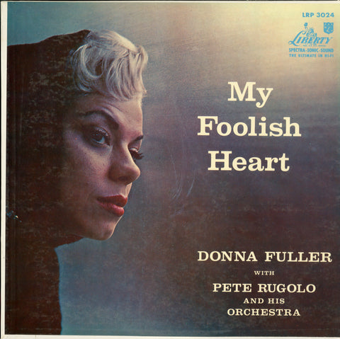 Donna Fuller / My Foolish Heart
