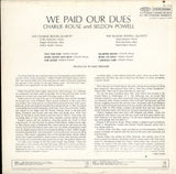 Charlie Rouse - Seldon Powell / We Paid Our Dues!