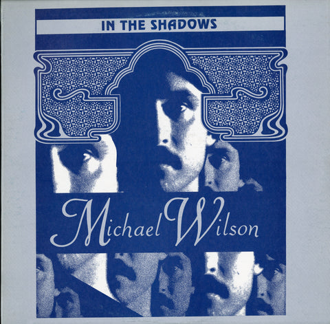 Michael Wilson / In The Shadows