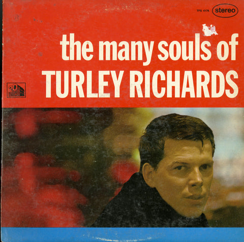 Turley Richards / The Many Souls Of Turley Richards