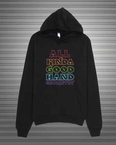 All Kinda Good Hand Geometry — American Apparel Unisex Pullover Hoodie