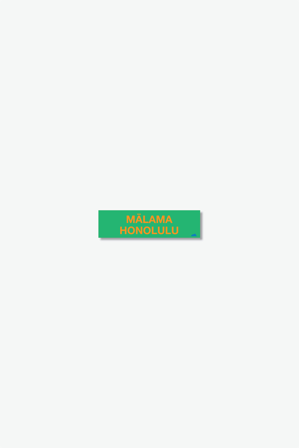 Mini Sticker - Mālama Honolulu - Green/Orange
