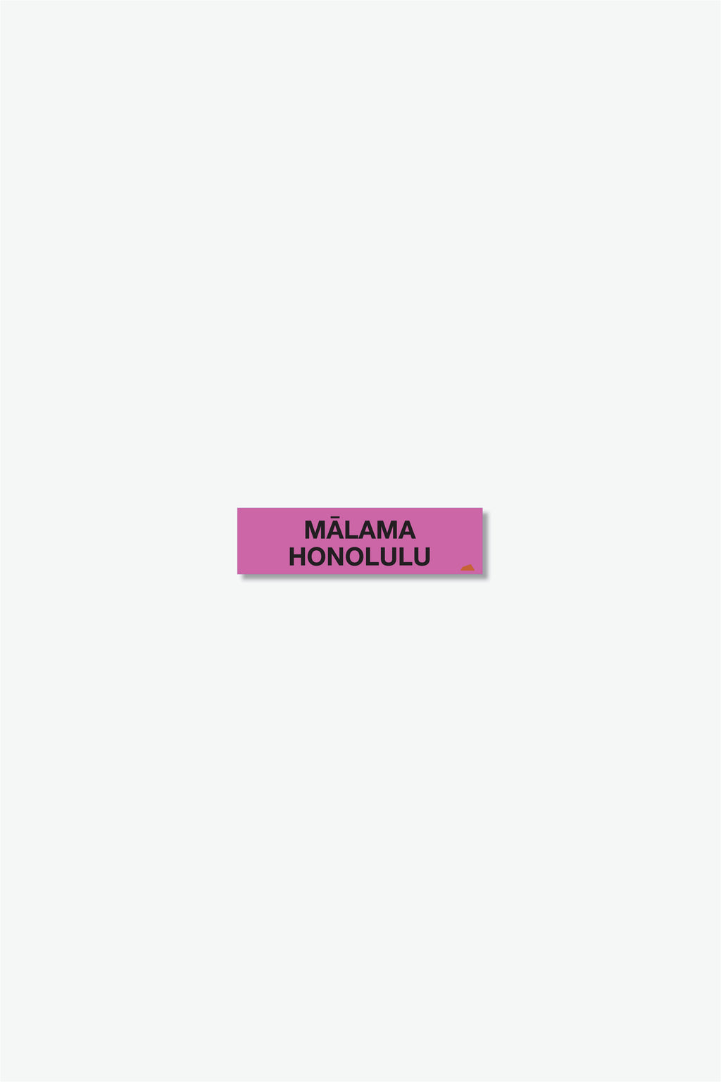 Mini Sticker - Mālama Honolulu - Magenta/Black