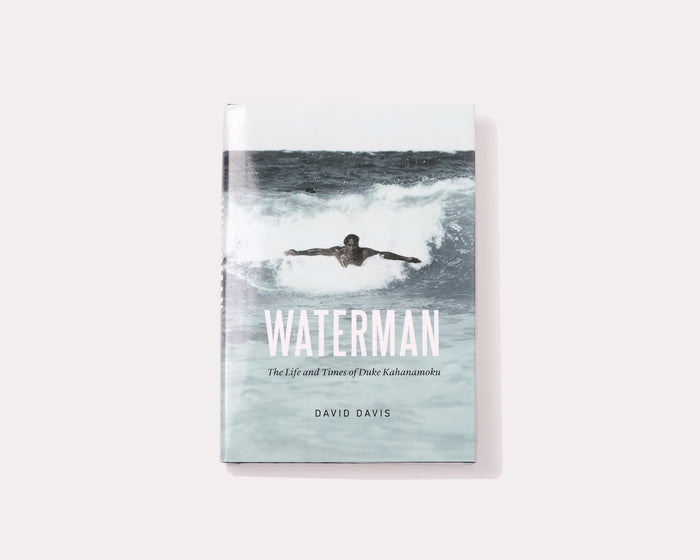 Book - Waterman: The Life and Times of Duke Kahanamoku
