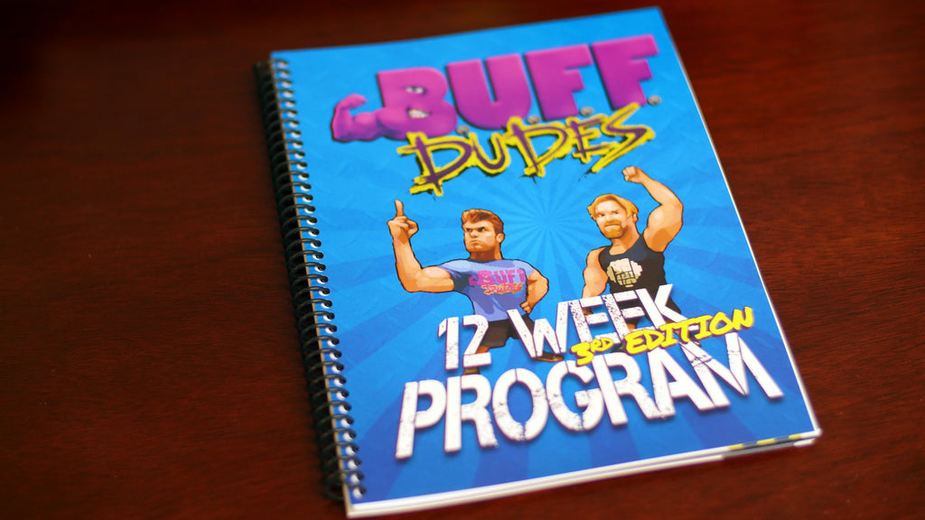Buff Dudes 12 Week Plan