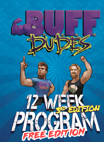 Buff Dudes 12 Week Plan Free Edition