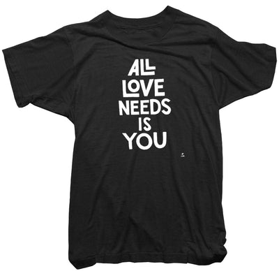 CDR T-Shirt - All love needs is you Tee