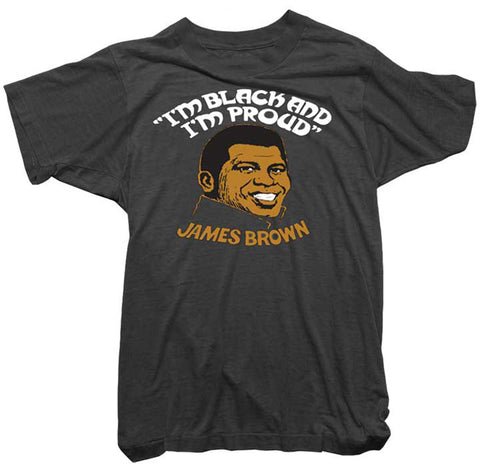 James Brown T-Shirt - Black and I'm Proud Tee