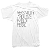 Pablo Ferro - Versatility and Love Tee