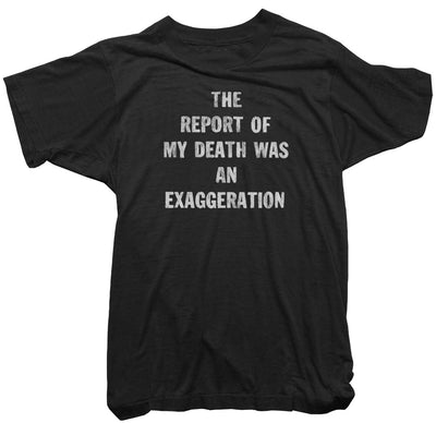 Worn Free Tee - The report of my death T-Shirt