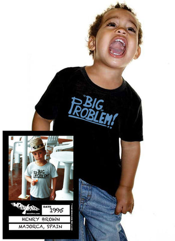 Wall of Fame - Henry Brown - Big Problem Kids Tee
