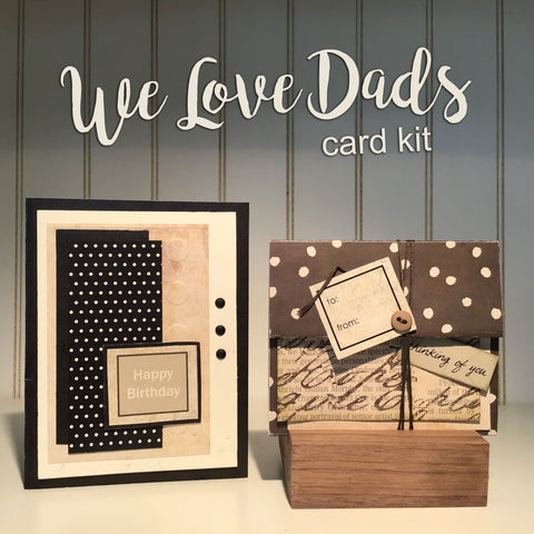 *******We Love Dads Card Kit