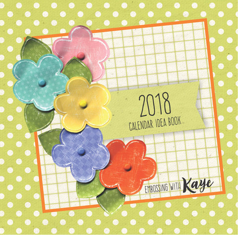 2018 Desktop Calendar Idea Book