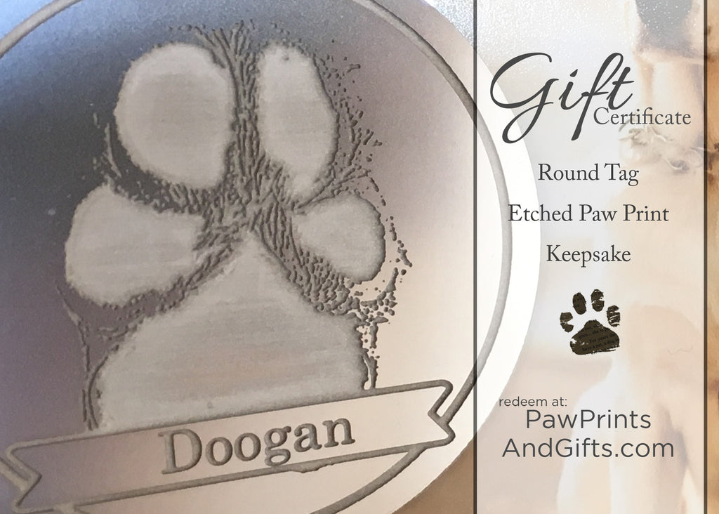 GC Etched Paw Print Round Tag Gift Certificate