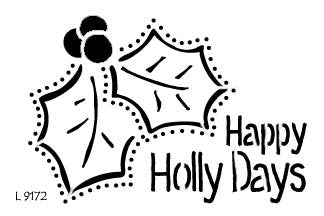 L9172  - Happy Holly Days