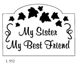 L952 - My Sister/ My Friend