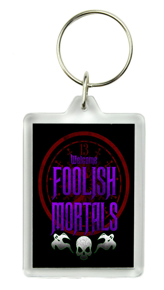 Welcome Foolish Mortals Keychain Haunted Mansion Key Ring