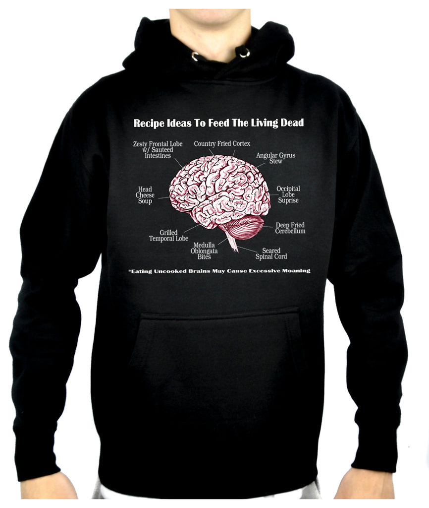 Brain Recipes Ideas for Zombies Pullover Hoodie Sweatshirt Living Dead