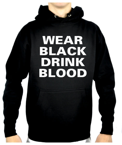 Wear Black Drink Blood Pullover Hoodie Sweatshirt Vampire