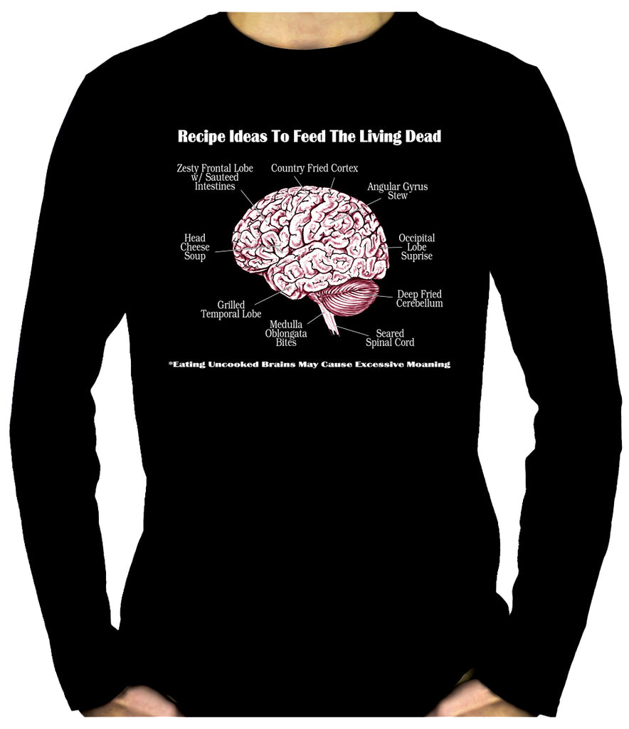 Brain Recipes Ideas for Zombies Men's Long Sleeve T-Shirt Living Dead