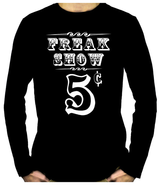 Freak Show Poster Long Sleeve Shirt Carnivale Dark Alternative Clothing