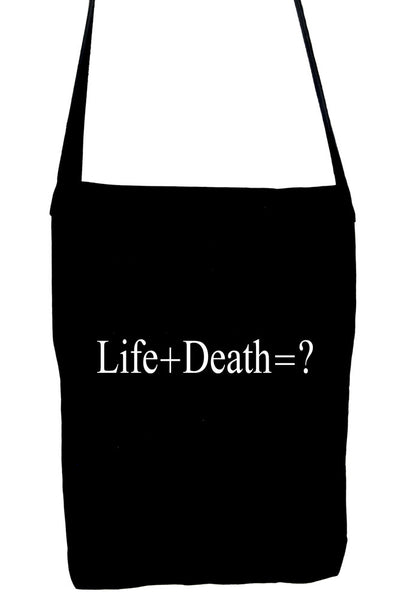 Life + Death = ? Sling Bag Question Everything Alternative Clothing Book Bag Atheist