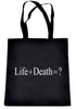 Life + Death = ? Tote Book Bag Question Everything Alternative Clothing Handbag
