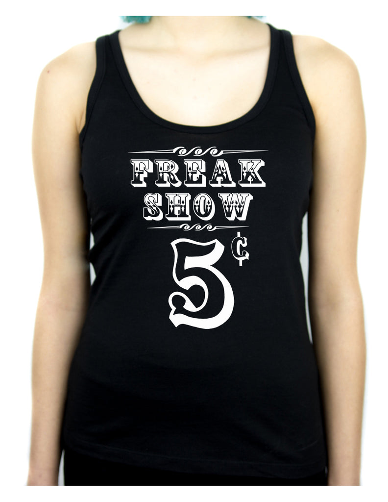 Freak Show Poster Women's Racer Back Tank Top Shirt Circus Side Show