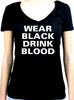 Wear Black Drink Blood Women's V-Neck Shirt Gothic Clothing