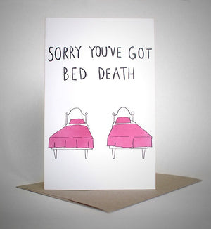 sapphic sorries 'sorry you've got bed death' card greeting cards | nikki darling australia