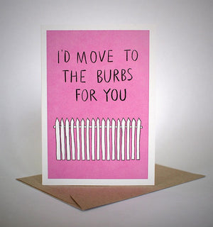 sapphic serenades 'i'd move to the burbs for you' card greeting cards | nikki darling australia